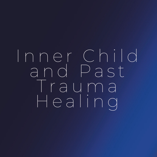 Inner Child and Past Trauma Healing Jen Peters