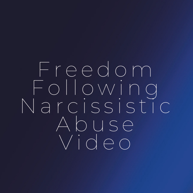 Freedom Following Narcissistic Abuse Jen Peters